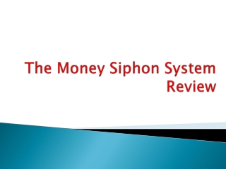 The Money Siphon System Review