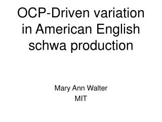 OCP-Driven variation  in American English schwa production