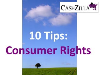 Consumer Rights - Ten Top Tips