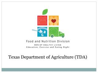 Texas Department of Agriculture (TDA)