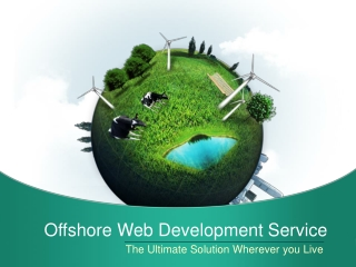 Offshore Web Development Service – The Ultimate Solution Whe