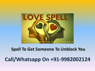 Spell To Get Someone To Unblock You