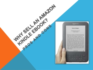 Why Sell an Amazon Kindle eBook:Pros and Cons