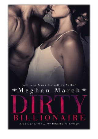 [PDF] Free Download Dirty Billionaire By Meghan March