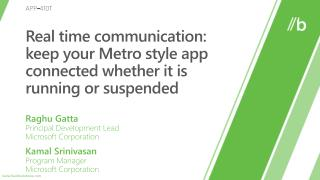 Real time communication: keep your Metro style app connected whether it is running or suspended