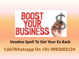 Voodoo Spell To Get Your Ex Back