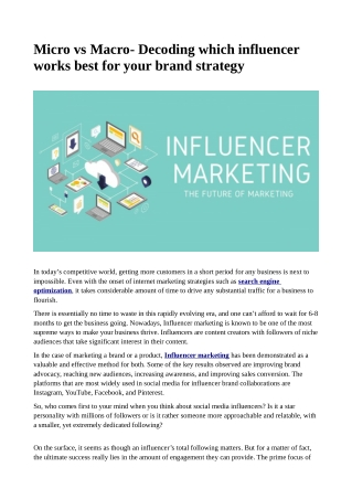 Micro vs Macro- Decoding which influencer works best for your brand strategy