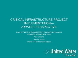 CRITICAL INFRASTRUCTURE PROJECT IMPLEMENTATION  A WATER PERSPECTIVE