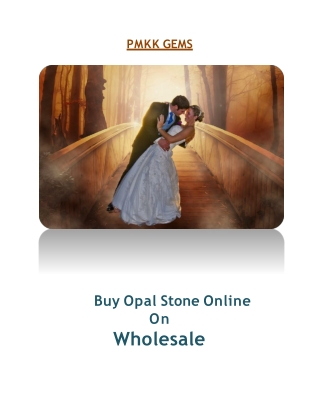 Opal for Happy Married Life