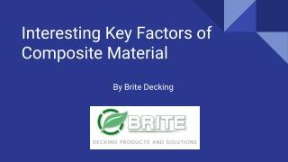 Interesting Key Factors of Composite Material