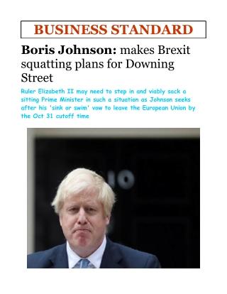 Boris Johnson-makes Brexit squatting plans for Downing Street