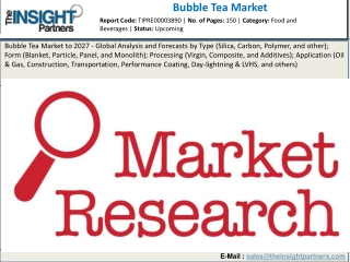 Bubble Tea Market 2019 Trends, Top Manufactures, Market Demands, Industry Growth and Forecast to 2027