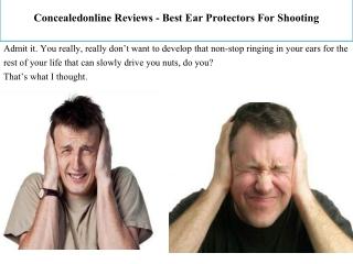Concealedonline Reviews - Best Ear Protectors For Shooting