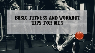 Basic Fitness and Workout Tips for Men