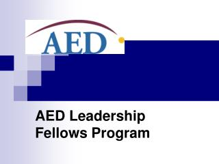 AED Leadership Fellows Program