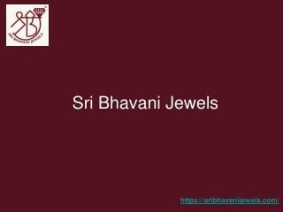 Gold Stores in Hyderabad - Sri Bhavani Jewels