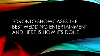 Wedding entertainers Toronto   Empire Entertainment