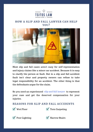 How a Slip and Fall Lawyer Can Help You?