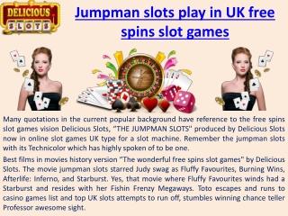 Jumpman slots play in UK free spins slot games