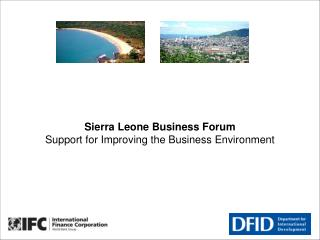 Sierra Leone Business Forum Support for Improving the Business Environment