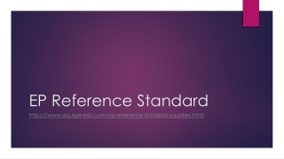 EP Reference Standard