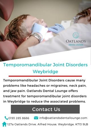 Temporomandibular Joint Disorders Weybridge