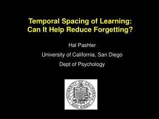 Temporal Spacing of Learning: Can It Help Reduce Forgetting