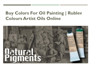 Buy Colors for Oil Painting   Rublev Colours Artist Oils Online