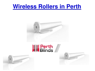 Wireless Rollers in Perth