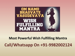 Most Powerful Wish Fulfilling Mantra