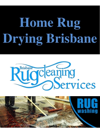 Home Rug Drying Brisbane