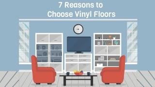 7 Reasons to Choose Vinyl Floors