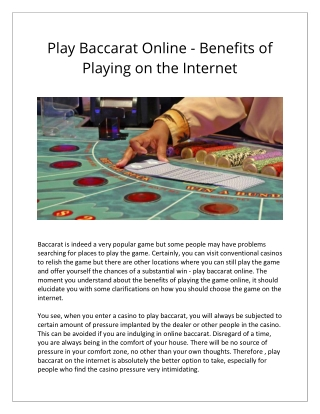 Play Baccarat Online - Benefits of Playing on the Internet