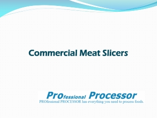Get Commercial Meat Slicer for your New Business