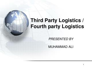 Third Party Logistics / Fourth party Logistics