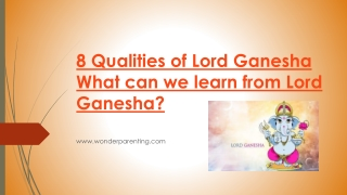 8 Qualities of Lord Ganesha | What can we learn from Lord Ganesha