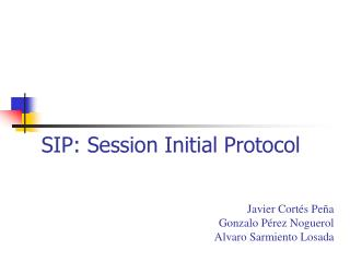 SIP: Session Initial Protocol