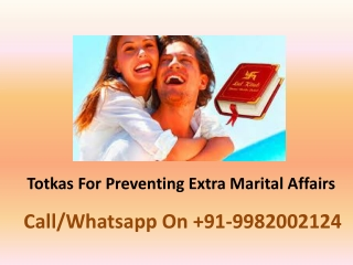 Totkas For Preventing Extra Marital Affairs