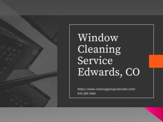 Window Cleaning Service Edwards, CO