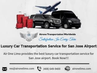 Luxury Car Transportation Service for San Jose Airport