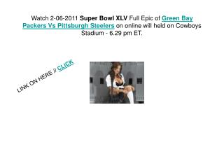 Super Bowl 2011: Green Bay Packers Vs Pittsburgh Steelers Li
