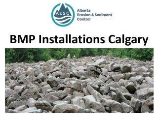 BMP Installations Calgary