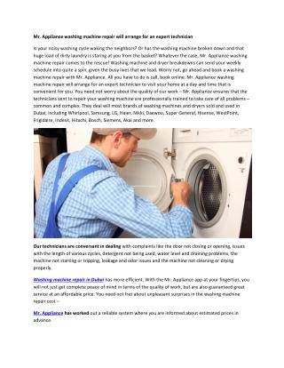 Mr. Appliance washing machine repair will arrange for an expert technician