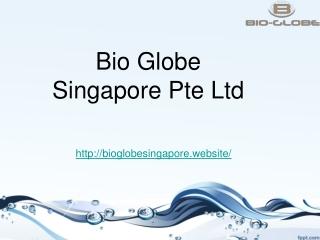 Bioglobe Singapore Pte Ltd