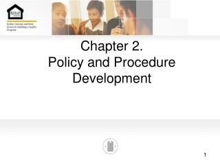 Chapter 2. Policy and Procedure Development