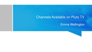 What are the Channels available on Pluto TV