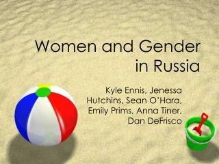 Women and Gender in Russia