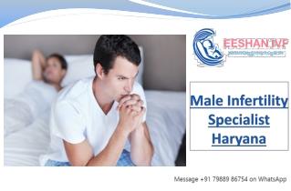 Male Infertility Specialist Haryana