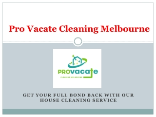 Vacate Cleaning Melbourne   Move Out Cleaning   End of Lease Cleaning