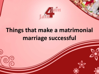 Things that make a matrimonial marriage successful Commitment